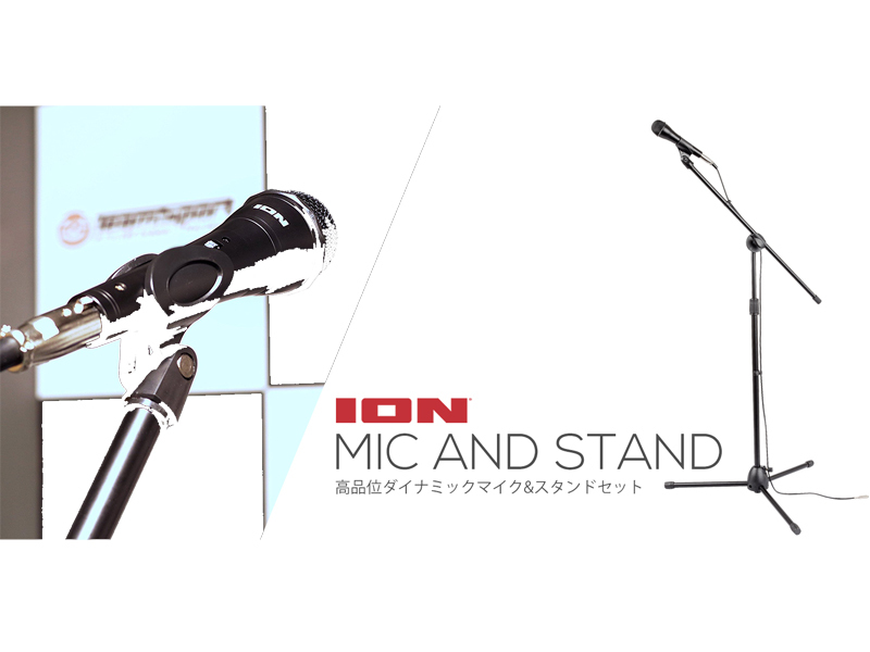 ION MIC [microphone set, which is beginning right away] AND STAND []