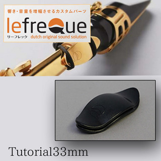 LefreQue Tutorial/33mm