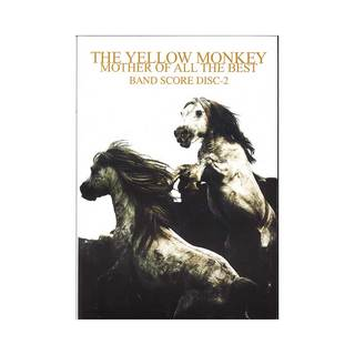 ケイ・エム・ピー THE YELLOW MONKEY MOTHER OF ALL THE BEST BAND SCORE Disc-2