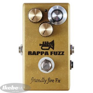 friendly fire Fx RAPPA FUZZ