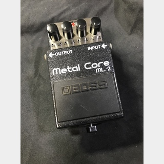 BOSS ML-2 / Metal Core