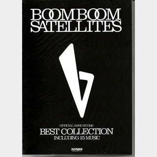 ドレミ楽譜出版社 BOOM BOOM SATELLITES/Best Collection