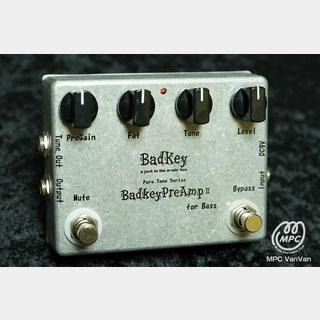 BadKeyPreampⅡ for Bass