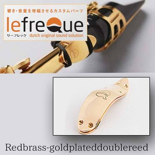 LefreQue RedBrass+Gold Plated/DoubleReed