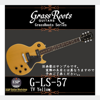 GrassRoots G-LS-57【TV Yellow】